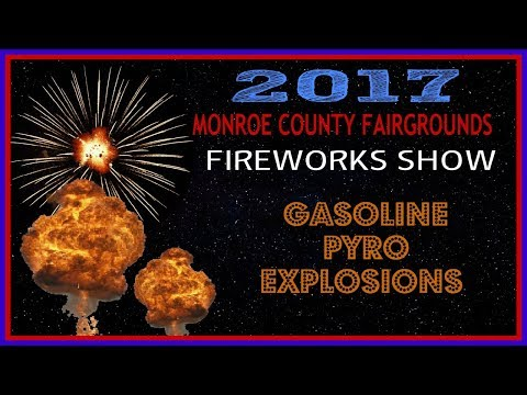 2017 FIREWORKS & PYRO SHOW MONROE COUNTY FAIRGROUNDS  HD