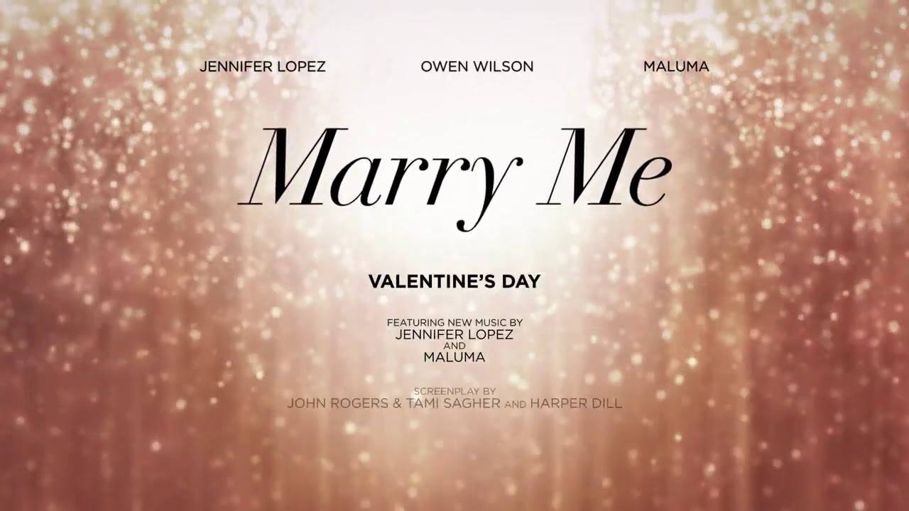Marry Me - In theaters this Valentine's Day