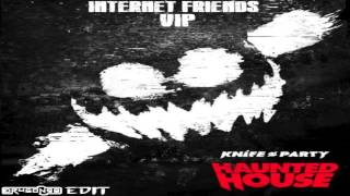 Knife Party vs Revolvr - Internet Friends VIP (Dr4g0n98 Edit)
