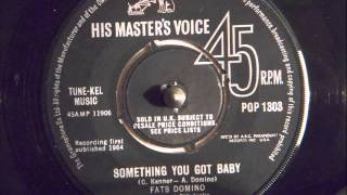 FATS DOMINO - SOMETHING YOU GOT BABY