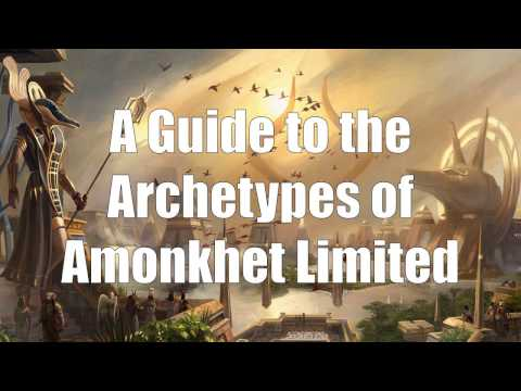 A Guide to the Archetypes of Amonkhet Limited