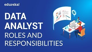 Data Analyst Roles & Responsibilities | Data Analyst Skills | Data Analytics Certification | Edureka