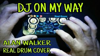 Download DJ ON MY WAY - Alan Walker (PUBG MUSIK INDONESIA) Real Drum Cover Mp3