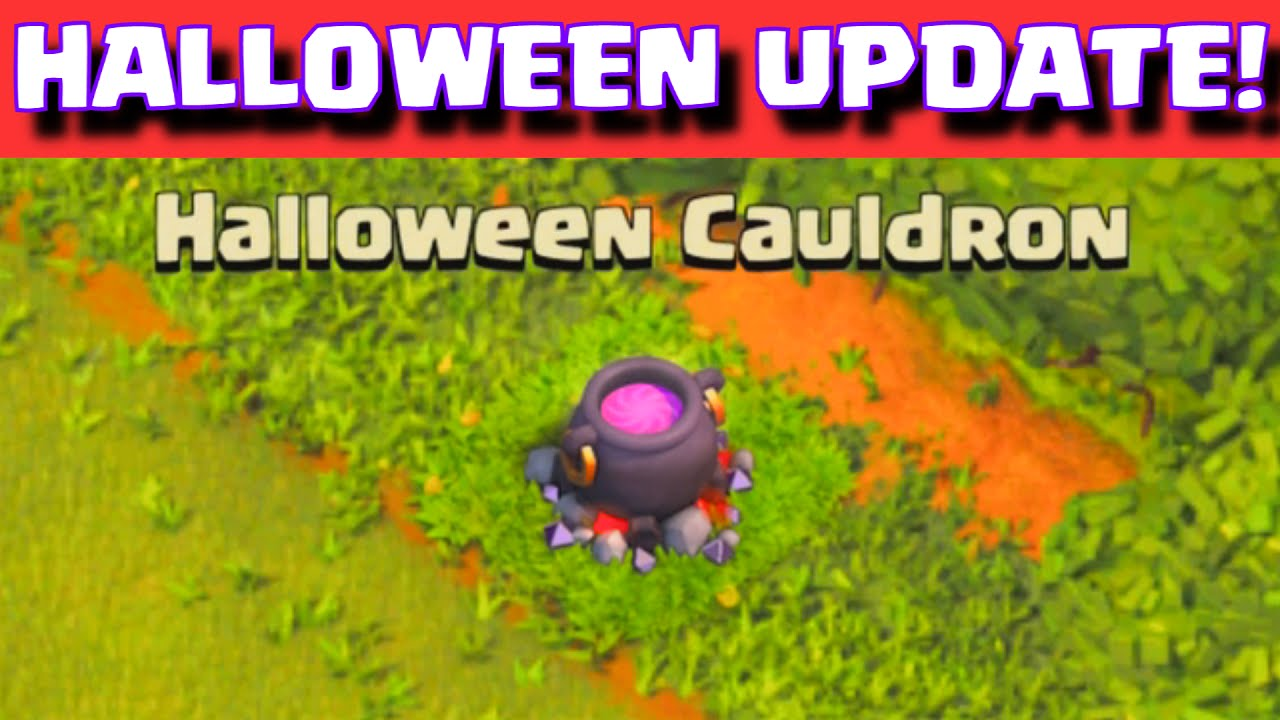 Clash of Clans Halloween Update Event | New Halloween Cauldron ...