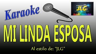 MI LINDA ESPOSA -Karaoke- Arreglo por JLG