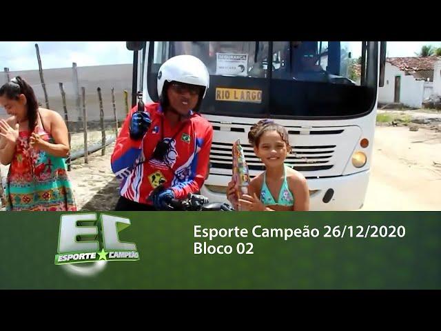 Esporte Campeão 26/12/2020 - Bloco 02