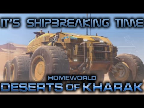 It's Shipbreaking Time | Homeworld Deserts of Kharak