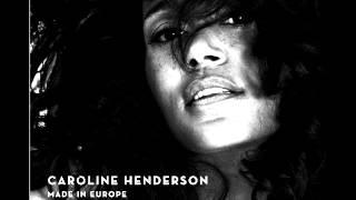 Caroline Henderson - To lay me down