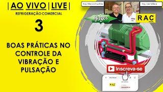 LIVE RAC - Boas Práticas no Controle da Vibração e Pulsação