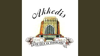Provided to YouTube by The Orchard Enterprises Engel Op AWOL · Akkedis Vir Volk En Vaderland ℗ 2013 Akkedis under exclusive licence to Next Music ...