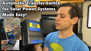 Automatic Transfer Switch for Small DIY Solar Systems: How it works, Applications, and Installation