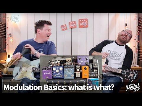 That Pedal Show – Modulation Basics: Chorus, Phaser, Flanger, Vibrato, Tremolo & Vibe