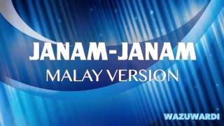 Irfan Abdullah & Izzah Syahirah - Janam Janam Malay Version (Dilwale Cover Versi Melayu) #WazuLirik