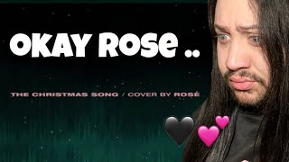 BLACKPINK ROSÉ - 'THE CHRISTMAS SONG (Nat King Cole)' COVER Reaction