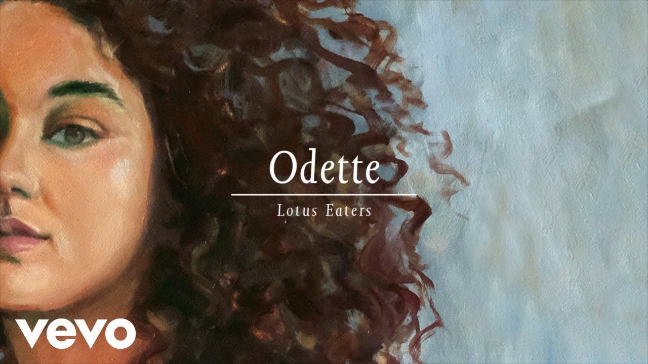 odette-lotus-eaters-audio-odettevevo