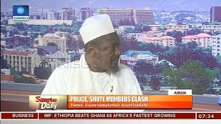 Shiites Accuse Nigeria Police Of Attacking Protesting Members Pt 4 | Sunrise Daily |