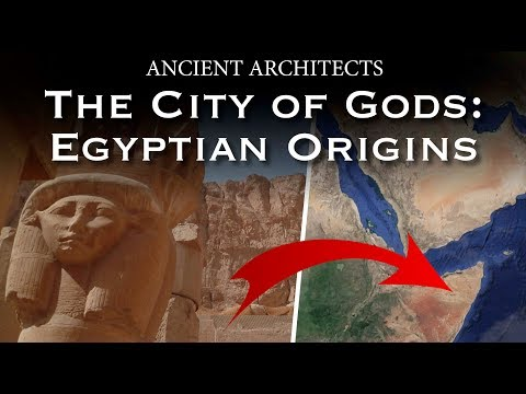Ancient Egyptian Origins: The City of the Gods | Ancient Architects