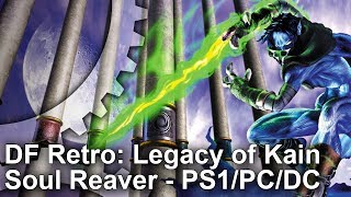 DF Retro: Legacy of Kain Soul Reaver - A Classic Revisited on PS1/PC/Dreamcast!