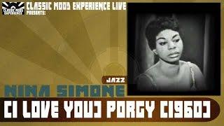 Nina Simone - (I Love You) Porgy (1960) - Live