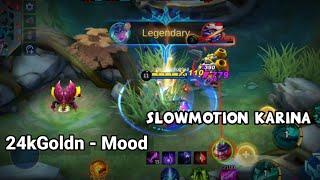 Download Slowmotion Karina, 24kGoldn - Mood - Mobile Legends