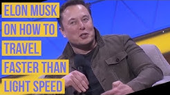 """Elon Musk on How to Travel Faster than Light Speed """"Space travels faster than the speed of light"""""""