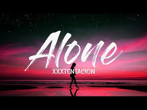 XXXTENTACION - Alone, Part 3 (Lyrics / Lyric Video) Kid Travis Cover