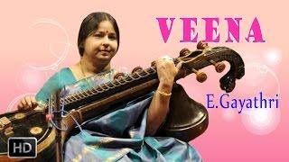 Veena - Classical Instrumental - Adathu Asangathu - E.Gayathri