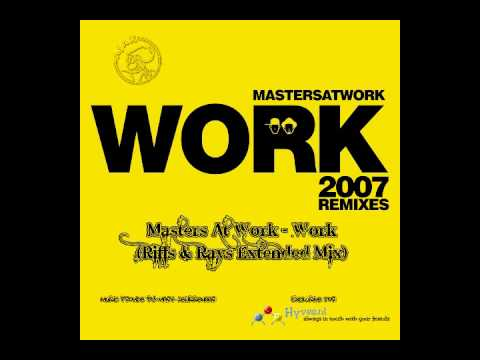 Mark Presents: Masters At Work - Work (Riffs & Rays Mix)