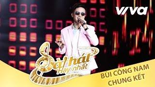 Ôi Trời Ơi! - Bùi Công Nam | Tập 10 Chung Kết Sing My Song 2016 [Official]