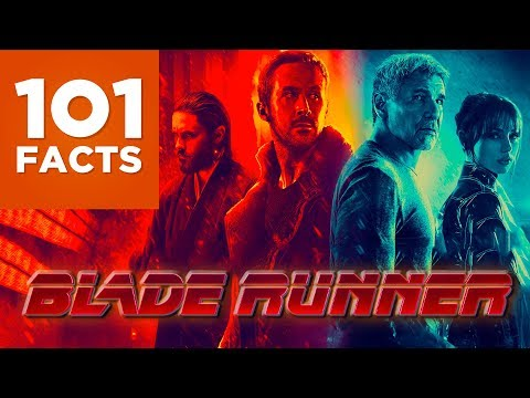 101 Facts About Blade Runner