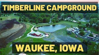 TIMBERLINE CAMPGROUND ⛺ WAUKEE IOWA