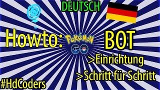 - Pokemon GO Bot : Tutorial | Einrichtung | in DEUTSCH
