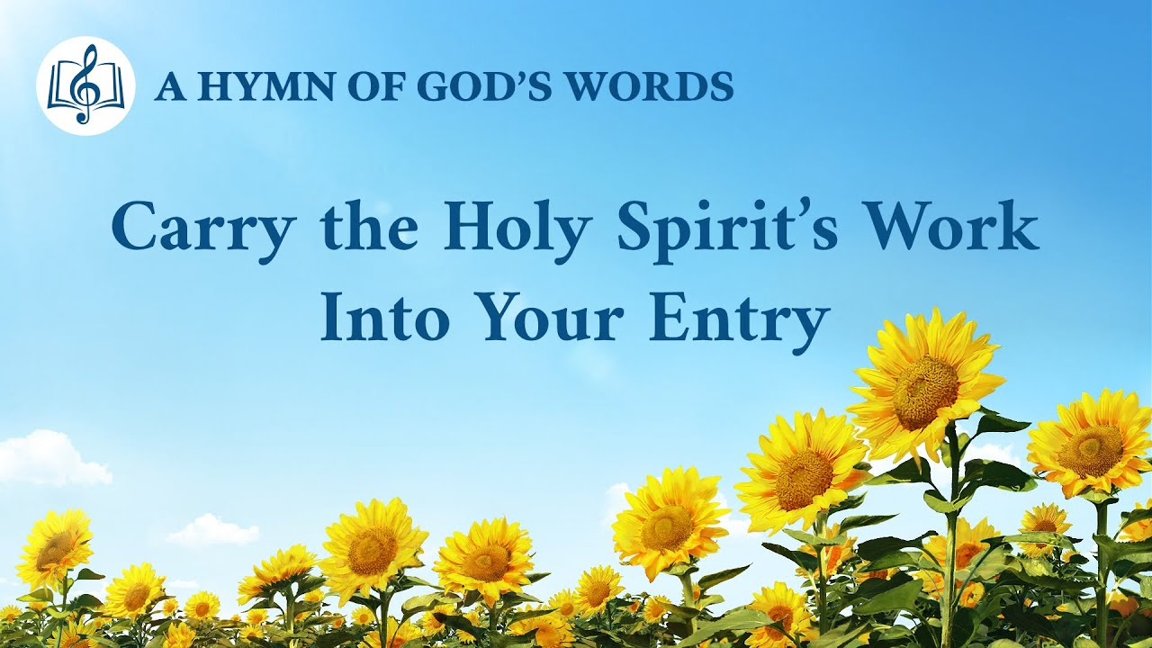 """""""Carry the Holy Spirit's Work Into Your Entry"""" 