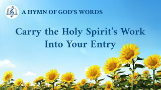 """Carry the Holy Spirit's Work Into Your Entry"" 