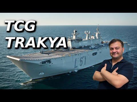 TCG Trakya Hakkında Tüm Ayrıntılar