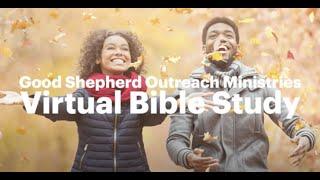 GSOM Virtual Bible Study 10.24.2020