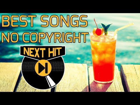 Best No Copyrights Songs For Your Vlogs 2017 Summer By The Sea
