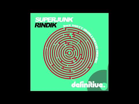 """Rindik (Original Mix)"" - Superjunk - Definitive Recordings"