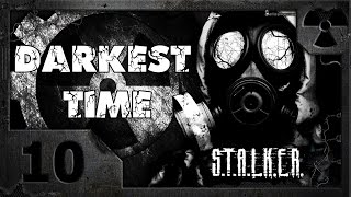 S.T.A.L.K.E.R. Darkest Time 10. Центр Зоны.