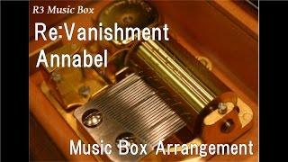 Download Re:Vanishment/Annabel [Music Box] (SEGA Games