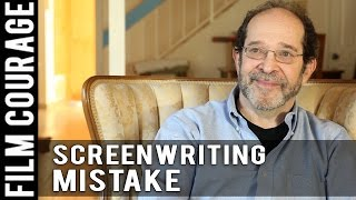 A Common Mistake Screenwriters Make When Developing Characters by Steve Kaplan