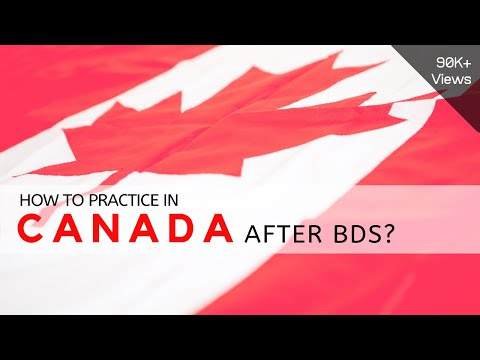 How To Practice In CANADA After BDS ? | How To Go ABROAD After BDS ?