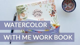 Watercolor Painting for Beginners - Watercolor With Me Workbook