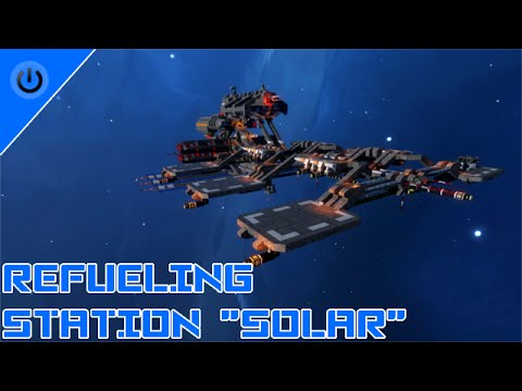 "Space Engineers Showcase: Refueling Station ""Solar"""