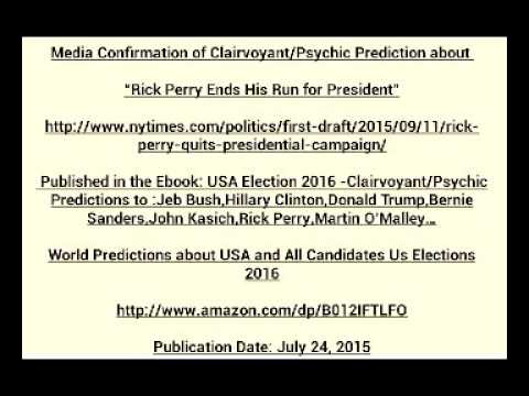 """Media Confirmation of Clairvoyant/Psychic Prediction about   """"Rick Perry Ends His Run for President"""""""