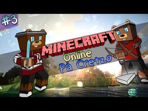 Minecraft Online: Cretzo - Del 3