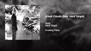 Green Clouds (feat. Hard Target)