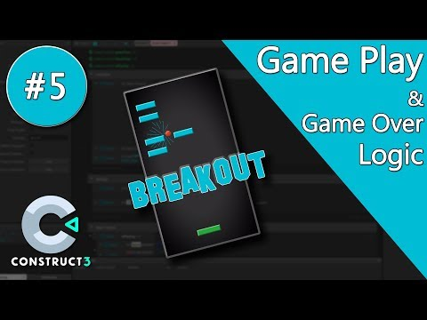 Construct 3 Tutorial part 5 - Brick Breaker / Breakout Game - Game Play & Game Over - no coding thumbnail