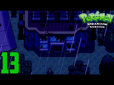 Let's Play Pokemon Uranium: FULL VERSION 1.0 - Episode 13 | Epsilon Nuclear Plant!