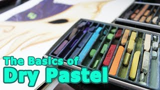 The Basics of Dry Pastel - How to use Dry Pastels